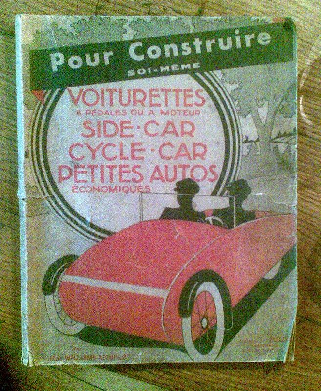Pour Construire Soi Meme Voiturette Side Car Petites Autos Cycle Car